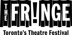 The Fringe - Toronto's Theatre Festival
