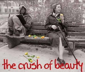burning passions theatre the crush of beauty